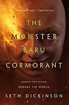 The Monster Baru Cormorant by Seth Dickinson epic fantasy book reviews
