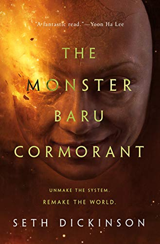 Image of The Monster Baru Cormorant (The Masquerade)