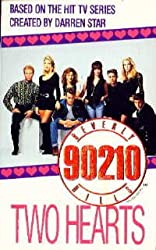 Beverly Hills 90210: Two Hearts