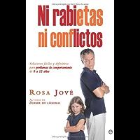 Ni rabietas, ni conflictos (Psicología y salud) (Spanish Edition)