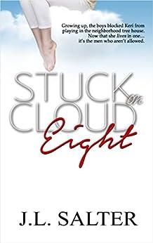 Stuck on Cloud Eight by [Salter, J.L.]