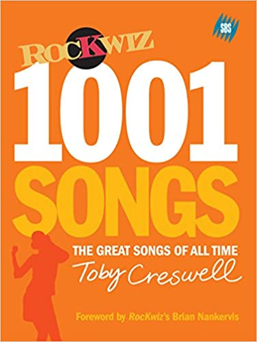 1001 Songs: The Great Songs of All Time: Amazon.co.uk: Toby Creswell:  9781740664585: Books