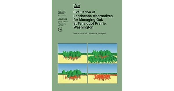 Evaluation of Landscape Alternatives for Managing Oak at