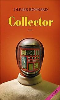 Collector par Olivier Bonnard