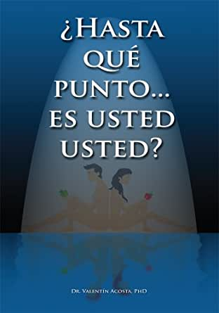 Amazon.com: ¿Hasta qué punto… es usted usted? (Spanish