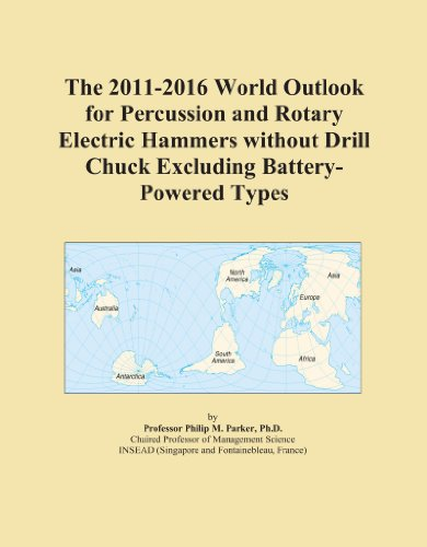 The 2011-2016 World Outlook for Percussion and Rotary Electric Hammers without Drill Chuck Excluding Battery-Powered Types ()