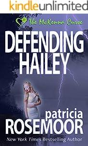 Defending Hailey (The McKenna Curse Book 4)