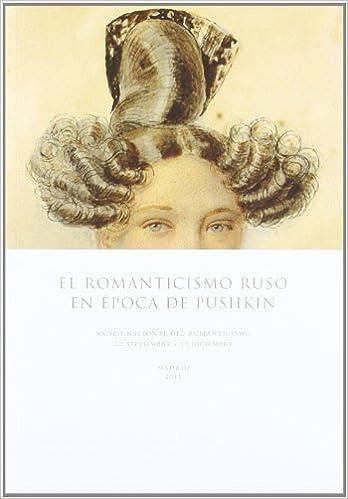 Libros gratis para descargar. El Romanticismo ruso en la época de Pushkin en español CHM