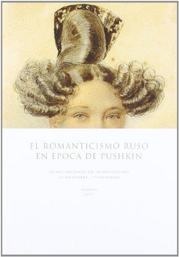 Descargar Libro El Romanticismo Ruso En La época De Pushkin Desconocido