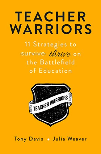 Download PDF Teacher Warriors - 11 Strategies to THRIVE on the Battlefield of Education
