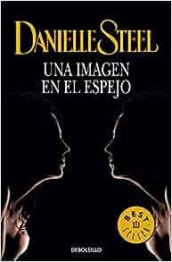 Una imagen en el espejo / Mirror Image (Spanish Edition): Danielle