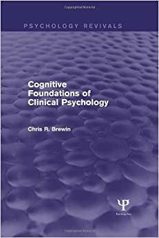 Book Cognitive Foundations of Clinical Psychology (Psychology Revivals)