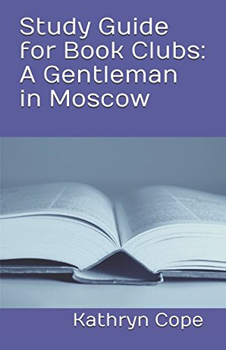 Study Guide for Book Clubs: A Gentleman in Moscow