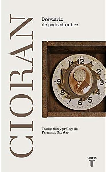 Breviario de podredumbre (Filosofía): Amazon.es: Cioran, E. M.: Libros