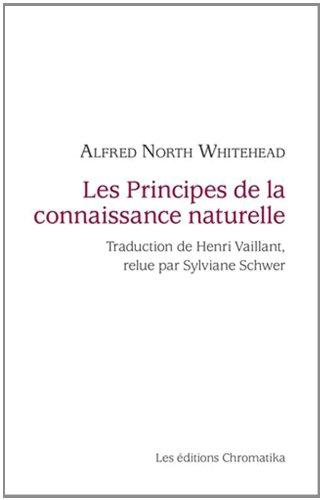 Une enquête sur les principes de la connaissance naturelle Alfred North Whitehead