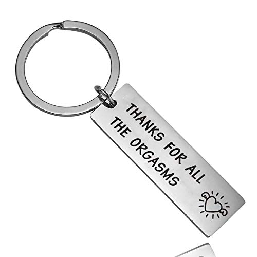 Runalp Thanks for All The Orgasms, Funny Keychain for Boyfriend Husband, Naughty Couple Gift