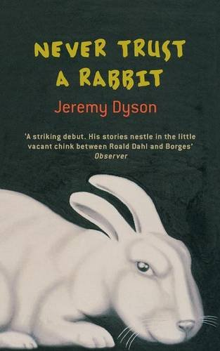 book cover of Never Trust a Rabbit