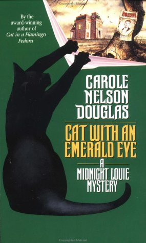 Cat with an Emerald Eye: A Midnight Louie Mystery (Midnight Louie Mysteries)