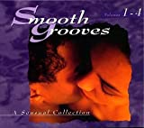 Smooth Grooves: A Sensual Collection, Vols. 1-4