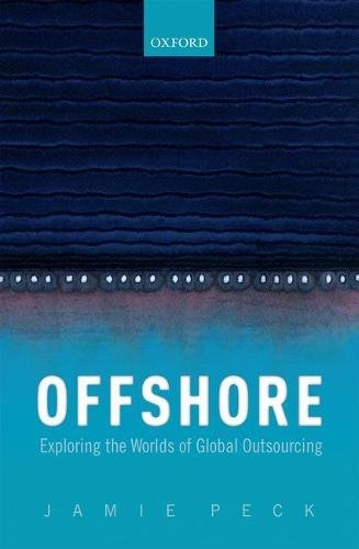 Offshore Collection - Offshore: Exploring the Worlds of Global Outsourcing