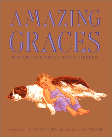 Amazing Graces: Prayers and Poems for Children pdf epub