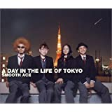 A DAY IN THE LIFE OF TOKYO