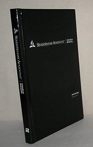 seventh day adventist church manual 18th edition hardcover general rh amazon com Adventist Church Adventist Church