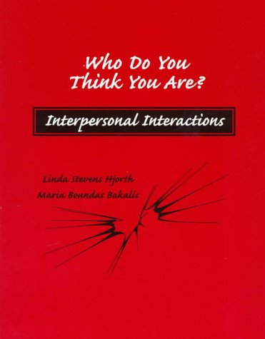 Who Do You Think You Are? Interpersonal Interactions
