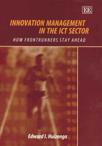 Read Online Innovation Management in the Ict Sector: How the Frontrunners Stay Ahead pdf epub