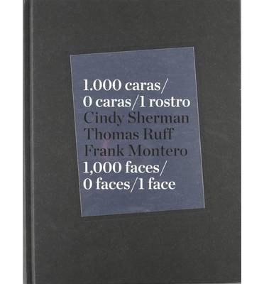 [ 1.000 CARAS/0 CARAS/1 ROSTRO/1,000 FACES/0 FACES/1 FACE - GREENLIGHT ] By Sherman, Cindy ( Author) 2011 [ Hardcover ]