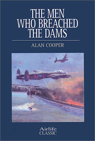 Download Men Who Breached the Dams (Airlife Classics) pdf