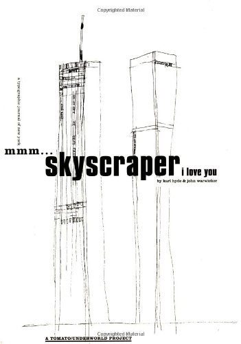 Mmm...Skyscraper I Love You