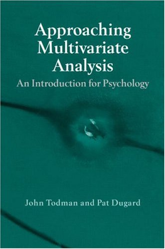 Approaching Multivariate Analysis: An Introduction for Psychology