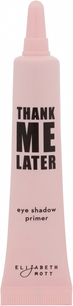 Thank Me Later Primer. Paraben-free and Cruelty Free. …Eye Primer (10G) by Elizabeth Mott