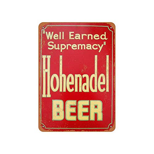 Coffee Houes or Home Metal Tin Sign Hohenadel Beer Outdoor Tin Sign 12X16 Inches