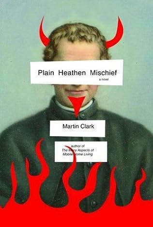 book cover of Plain Heathen Mischief