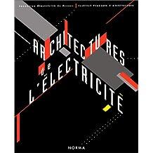 ARCHITECTURES DE L ELECTRICITE