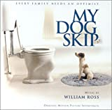 My Dog Skip (Original Motion Picture Soundtrack)