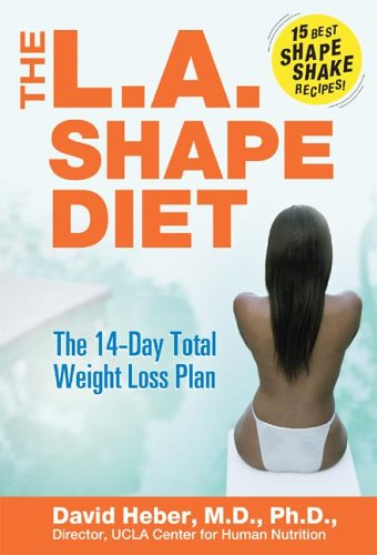 The L A Shape Diet The 14 Day Total Weight Loss Plan David Heber