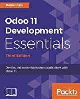 Odoo 11 Development Essentials, 3rd Edition Front Cover