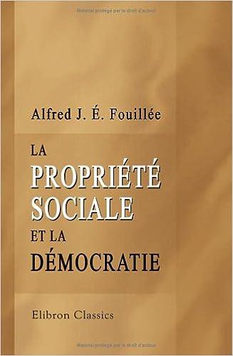 Lire La propriété sociale et la démocratie epub, pdf