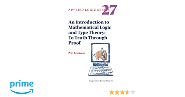 A Modern Perspective on Type Theory: From Its Origins Until Today: 29 (Applied Logic Series)