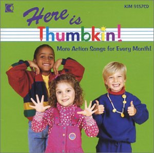 (Here Is Thumbkin: More Action Songs)