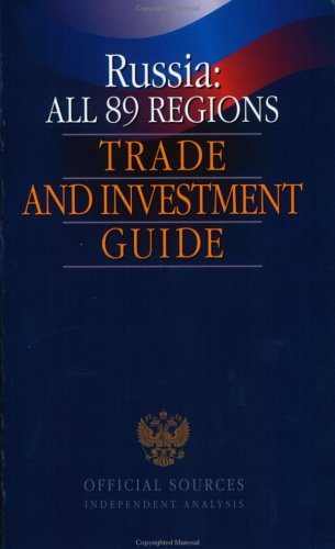 Russia: All 89 Regions Trade and Investment Guide pdf epub
