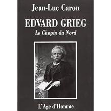 Edvard Grieg, le Chopin du Nord
