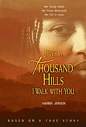 Over A Thousand Hills I Walk With You Kindle Edition By Jans