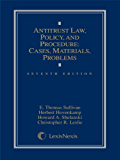 Antitrust Law, Policy and Procedure: Cases, Materials, Problems