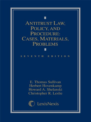 1630430153 - Antitrust Law, Policy and Procedure: Cases, Materials, Problems (2014)