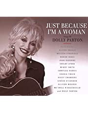 Just Because I'm a Woman: Songs of Dolly Parton