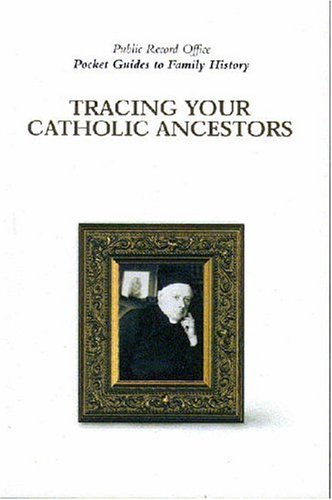 Download Tracing Your Catholic Ancestors pdf epub